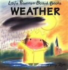 Weather (Little Princess Board Boods) by Ross, Tony Book The Fast Free Shipping