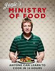 Jamies Ministry of Food Anyone Can Learn to Coo by Oliver Jamie 0718148622
