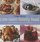Weight Watchers Cook Smart Family Food by Weight Watchers Internationa Paperback