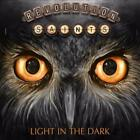 REVOLUTION SAINTS - LIGHT IN THE DARK * NEW CD
