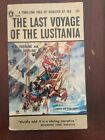 1957 The Last Voyage of the Lusitania by AA Hoehling and Mary Hoehling