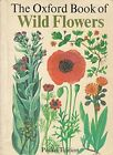 The Oxford Book of Wild Flowers by Nicholson B E Paperback Book The Fast Free