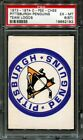 1973-74 O-PEE-CHEE TEAM LOGOS PITTSBURGH PENGUINS PSA 6 (ST) H2527799-182