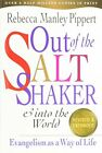 Out of the Saltshaker  Into the World Ev by Pippert Rebecca Man 0830822208
