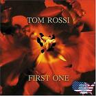 Tom Rossi : First One CD