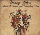 HEAVY GLOW - PEARLS AND SWINE AND EVERYTHING FINE [DIGIPAK] NEW CD