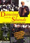 DANCING WITH THE SHANDS [DVD]
