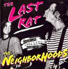 THE NEIGHBORHOODS - THE LAST RAT: LIVE AT THE RAT '92 [DIGIPAK] NEW CD