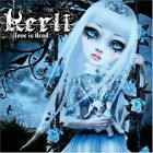 Kerli : Love Is Dead CD