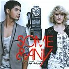 SOME & ANY - FIRST SHOT NEW CD