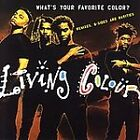 LIVING COLOUR - WHAT'S YOUR FAVORITE COLOR? (REMIXES, B-SIDES & RARITIES) NEW CD