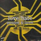 LOVE/HATE - GREATEST & LATEST * NEW CD