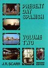 Present Day Spanish by Scarr, J.R. Paperback Book The Fast Free Shipping