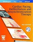 Clinical Cardiac Pacing, Defibrillation and Resynchronization Therapy ...   Buch