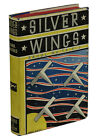 Silver Wings by RAOUL WHITFIELD First Edition 1930 Juvenile Fiction Crime