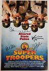 SUPER TROOPERS 2 Cast (5) Signed 12x18 Movie Poster Photo (A) Beckett BAS COA