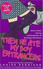 Then He Ate My Boy Entrancers: More Mad, Marvy Confessions of Georgia ...   Buch