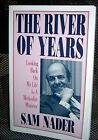 THE RIVER OF YEARS Looking Back My Life as Methodist Minister SAM NADER Signed