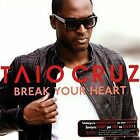Break Your Heart von Taio Cruz, Ludacris | CD