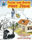 Pooks and Boots Meet Jesus by Julie K. Wood Paperback Book Free Shipping!