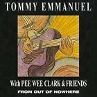 Tommy Emmanuel - From Out of Nowhere (1990) w/ Pee Wee Clark & Friends CD NEW