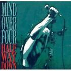 Mind over Four : Half Way Down CD