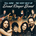 Till Now - Very Best of Dead Ringer Band (2000) CD NEW Australian band sealed