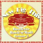 Various Artists - Now Dig This - Roulette Rock 'n' ... - Various Artists CD SYVG