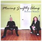 Bowes and Morley - Moving Swiftly Along - Bowes and Morley CD ZDVG The Fast Free