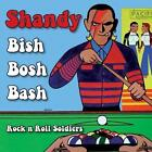 "SHANDY * Bish Bosh Bash + Rock'n'Roll Soldiers - Red Vinyl  7"" + mp3"