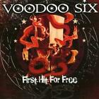 Voodoo Six : First Hit for Free CD (2008) Cheap, Fast & Free Shipping, Save £s