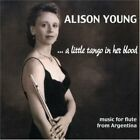 Alison Young - A Little Tango in Her Blood - Alison Young CD 8IVG The Fast Free