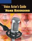 The Voice Actor's Guide to Home Recording von Fishe... | Buch | Zustand sehr gut