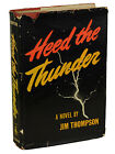 Heed the Thunder by JIM THOMPSON First Edition 1946 1st Printing Crime Noir