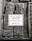 Picts Gaels and Scots Early Historic Scotland by Sally M Foster Paperback Boo