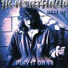 Northrup, Jk : Best of J. K. Northrup: Play It on 11 CD