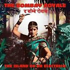 The Bombay Royale - The Island Of Dr Electrico - The Bombay Royale CD C4VG The
