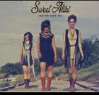 SWEET ALIBI - WEVE GOT TO NEW CD