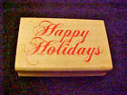 Happy Holidays Ornate Rubber Wood Mounted Stamp All Night Media NEW