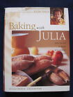 BAKING WITH JULIA SIGNED by JULIA CHILD Based on PBS Series 1st in Jacket