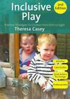 Inclusive Play  Practical Strategies for Children from Birth to Eight Paper