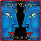 Cosmosis - Psychedelica Melodica - Cosmosis CD RQVG The Fast Free Shipping