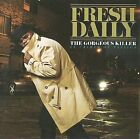 Fresh Daily : The Gorgeous Killer In Crimes Of Passion CD