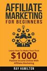Affiliate Marketing  Learn How to Make Your First 1000 Passive Income Onlin