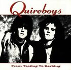 QUIREBOYS - FROM TOOTING TO BARKING - CD ALBUM our ref 1366