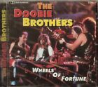 THE DOOBIE BROTHERS - WHEELS OF FORTUNE - NEW RARE CD - ACTUAL UPC NOT ISBN