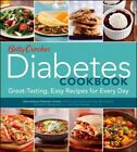 Betty Crocker Diabetes Cookbook  Great Tasting Easy Recipes for Every Day