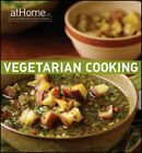 Vegetarian Cooking at Home with the Culinary Institute of America Hardcover
