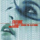 Various Artists - Future: A Journey Through the Ele... - Various Artists CD E2VG