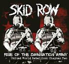 Rise Of The Damnation Army - United World Rebellion Chapter Two, Skid Row, Audio